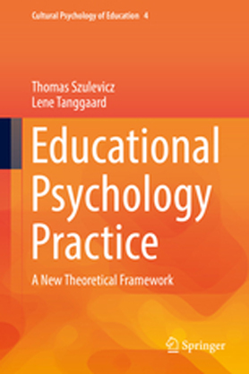 Educational Psychology Practice - A New Theoretical Framework